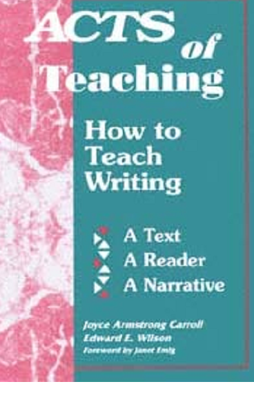 Acts of Teching How to Teach Writing